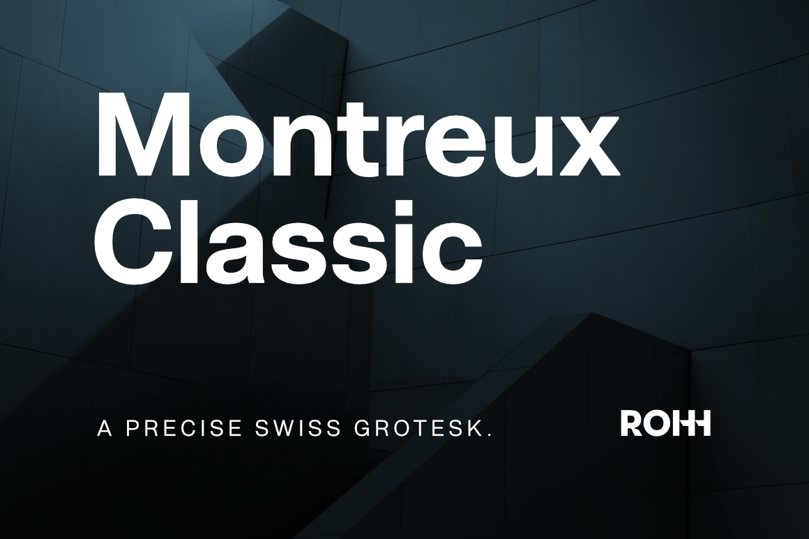 Montreux Classic – Modern Swiss Grotesk
