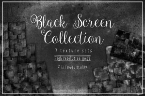 Black Screen Textures Collection. 86% Off Regular Price