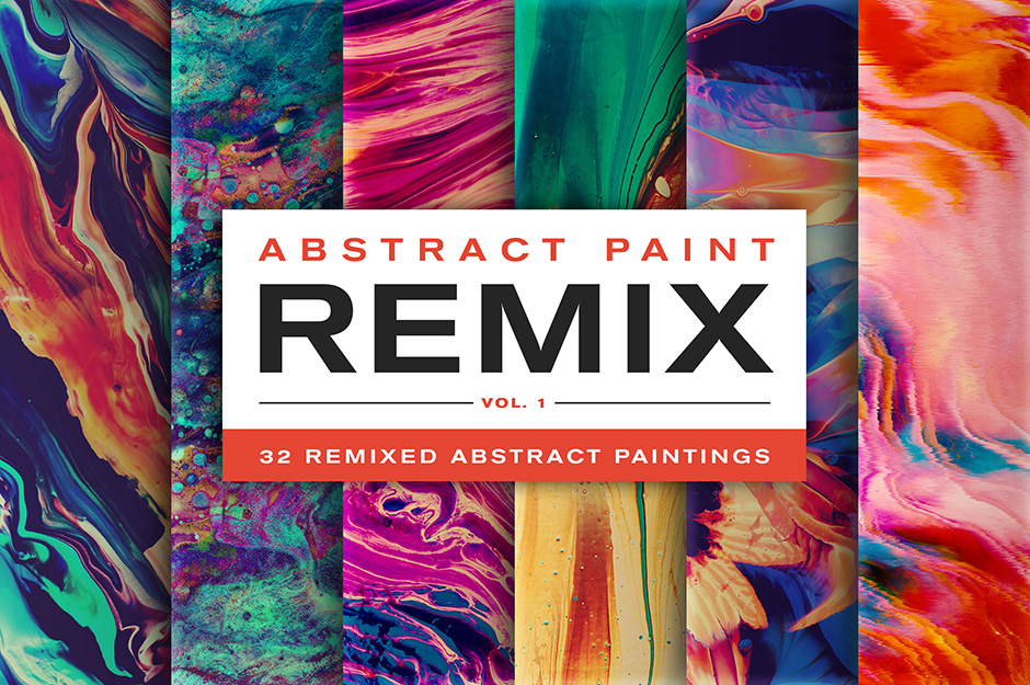 Abstract Paint Remix Vol. 1
