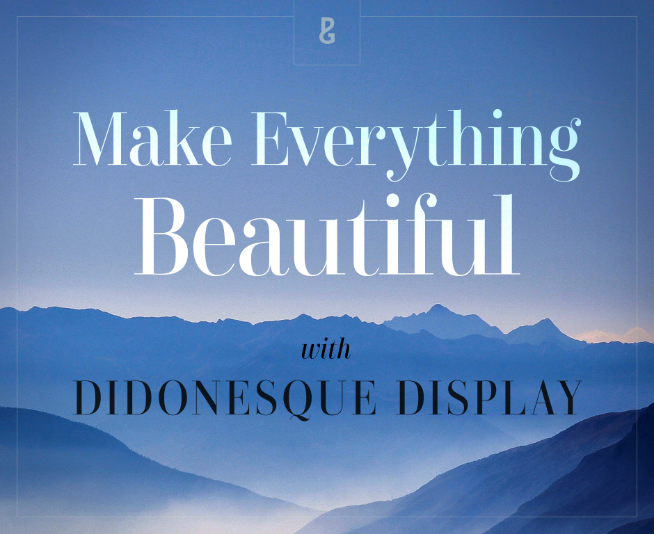 Didonesque Display Font