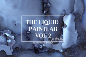 The Liquid Paintlab Vol 2
