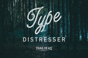Type Distresser for Adobe Illustrator