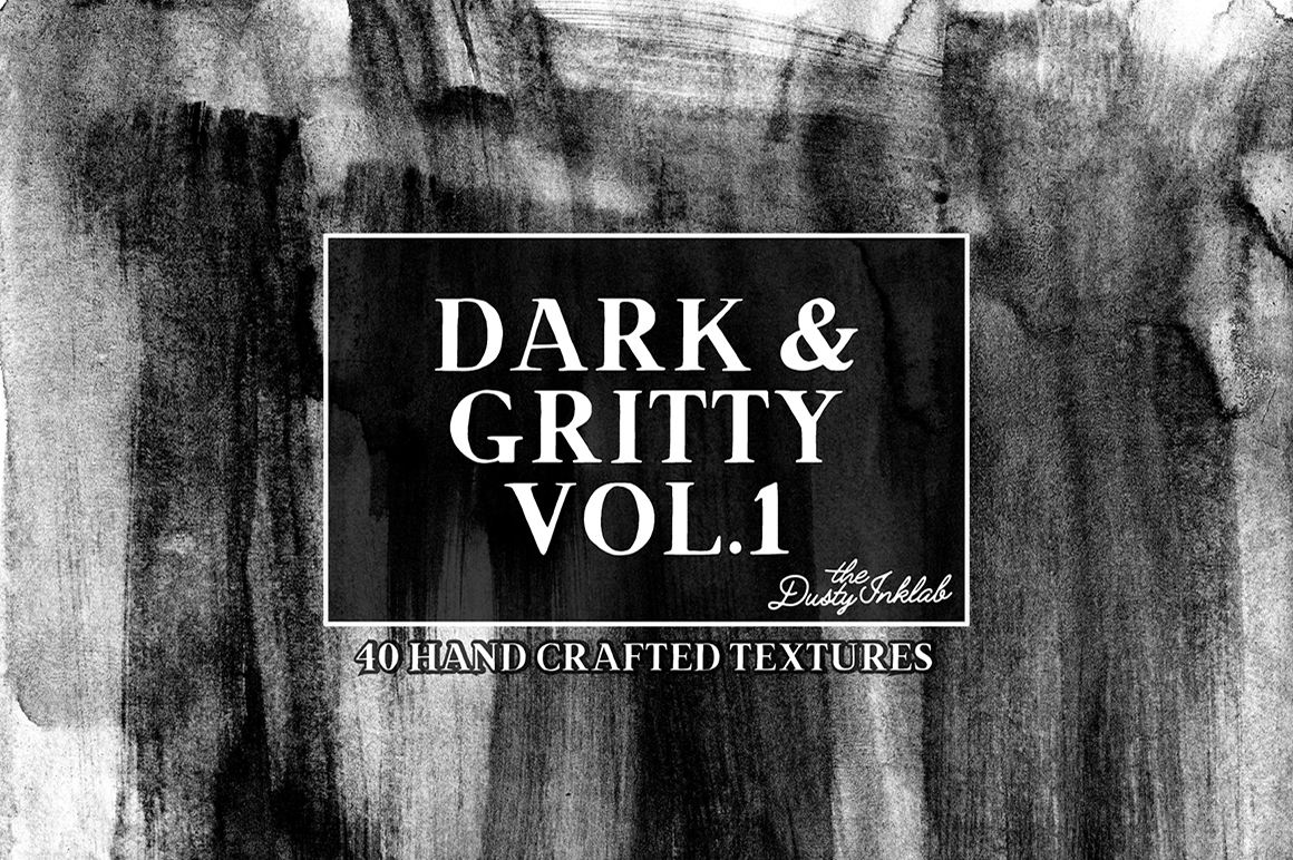 Dark and Gritty Vol. 1