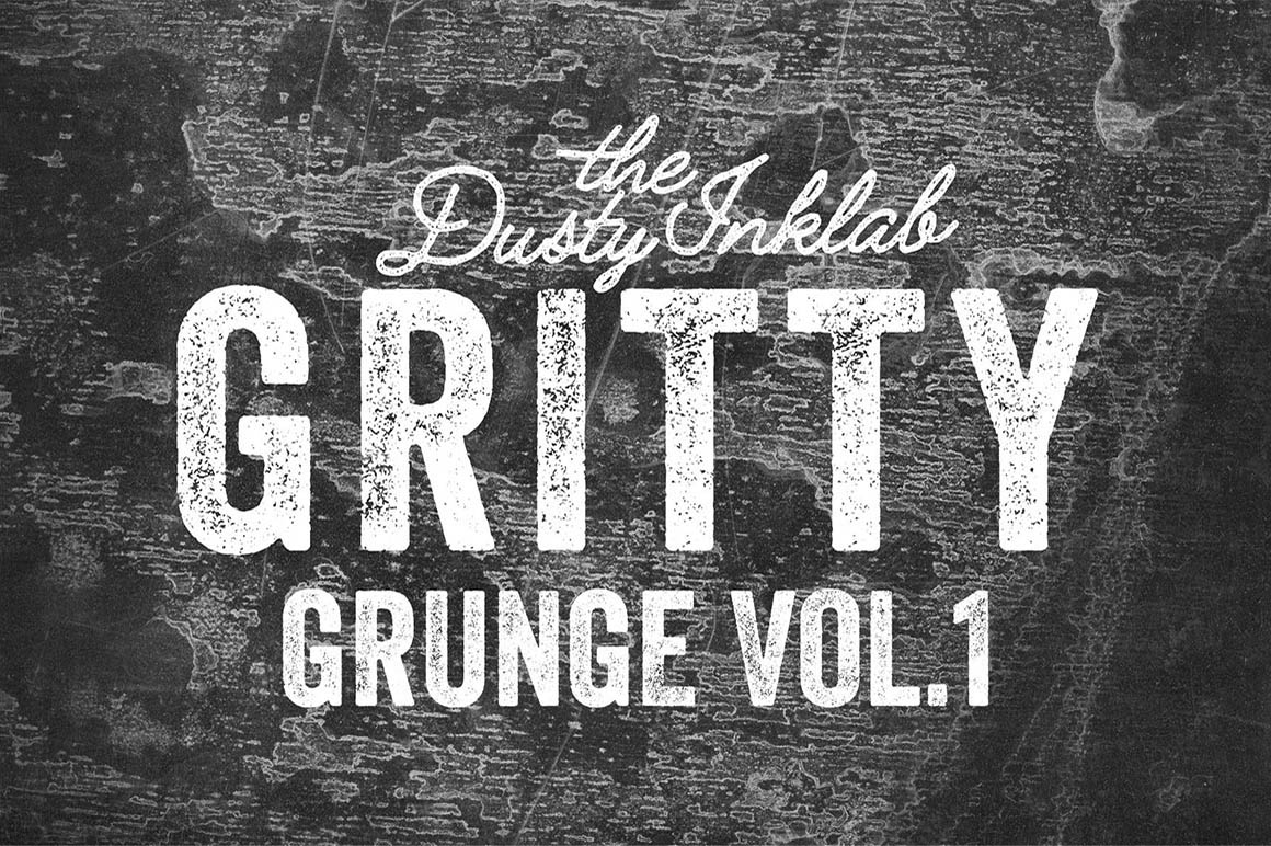 Gritty Grunge Vol. 1