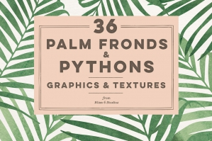 36 Palm Fronds & Pythons