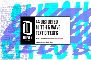 44 Distorted Glitch & Wave Effects