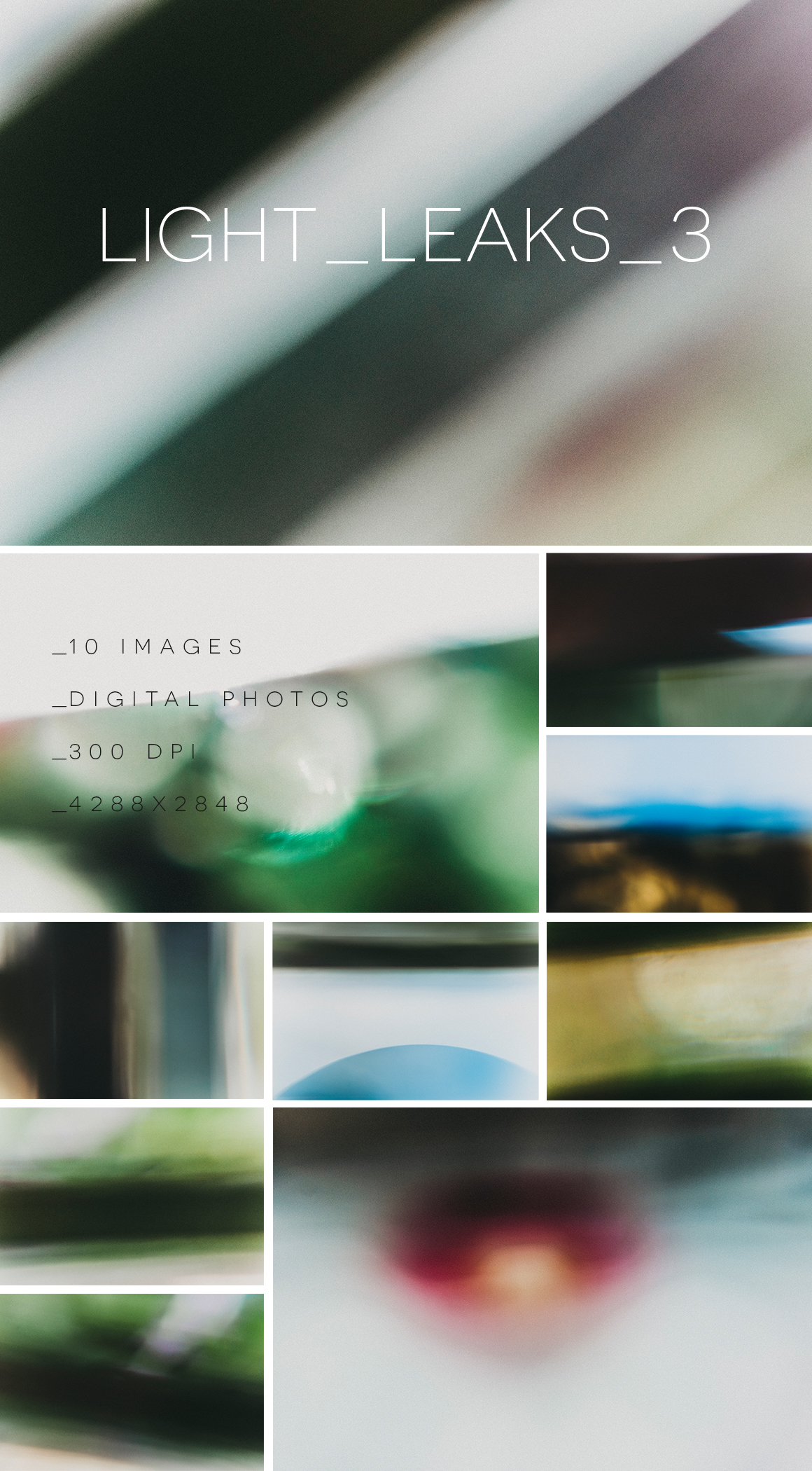 Light Leaks Collections