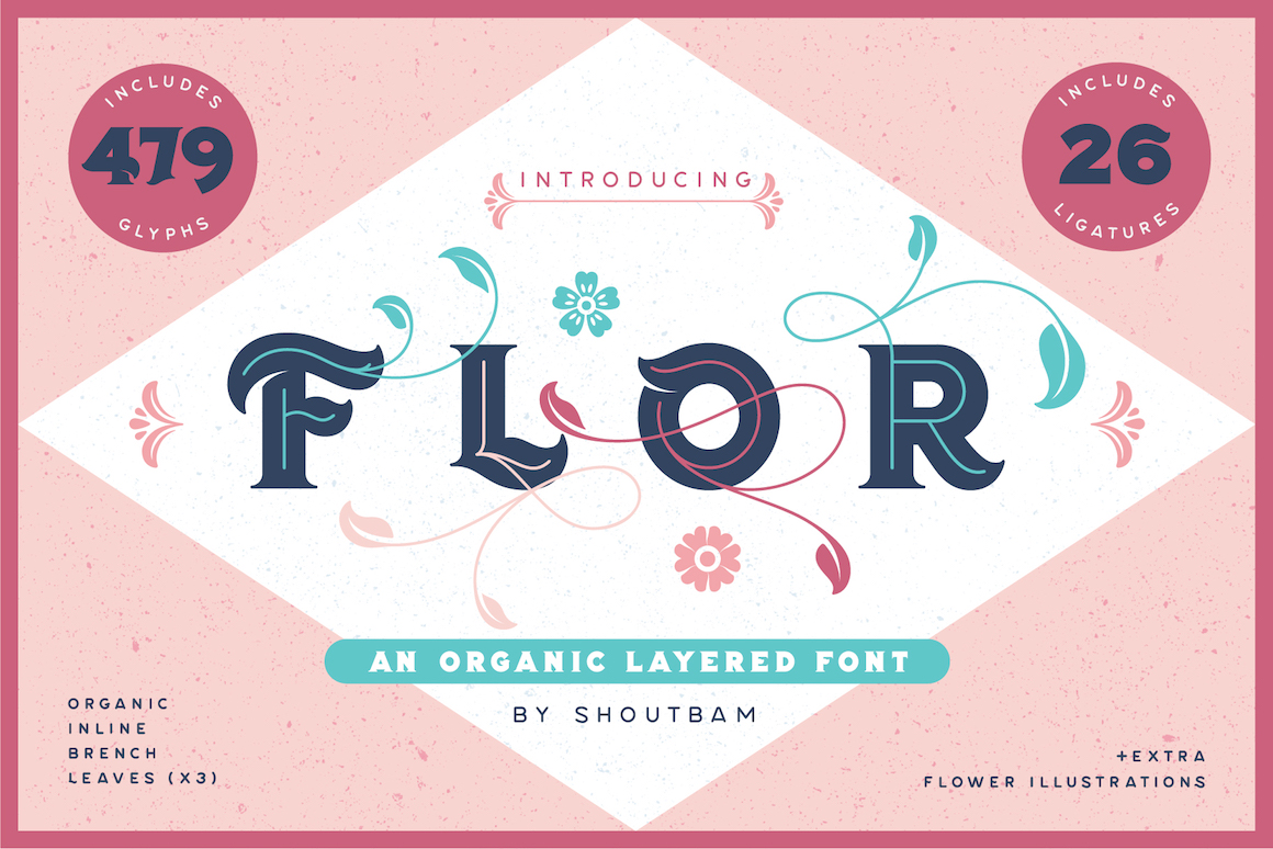 Flor Layered Font & Floral Extras