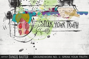 Groundwork No. 1 - Speak Your Truth