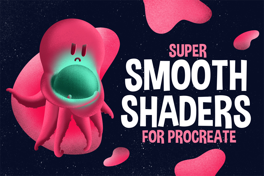 Super Smooth Shaders for Procreate