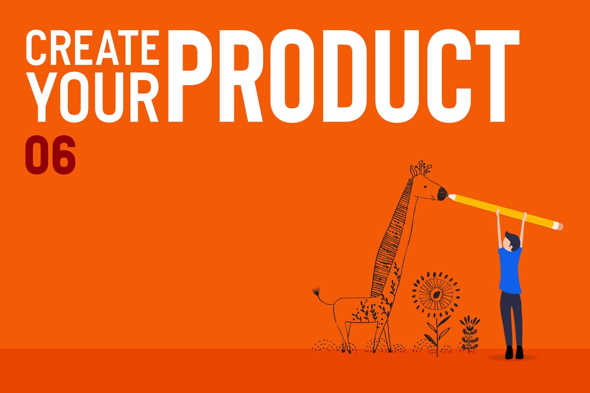 Create Your Product