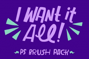 I Want It All! Photoshop Brush Bundle