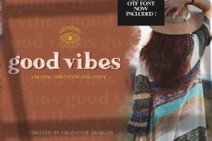 Good Vibes SVG & Regular Font with Graphics