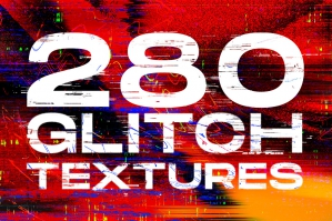 280 Glitch - Distortion Effect Texture Pack