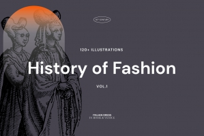History of Fashion - Vol.1
