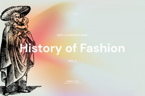 History of Fashion - Vol.3