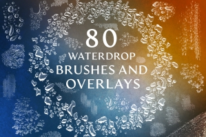 80 Water Drop Brushes & Overlays