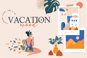 Vacation Mood Collection