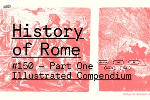 Ancient Rome Illustrated - Part One