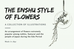 The Enshu Style of Flowers